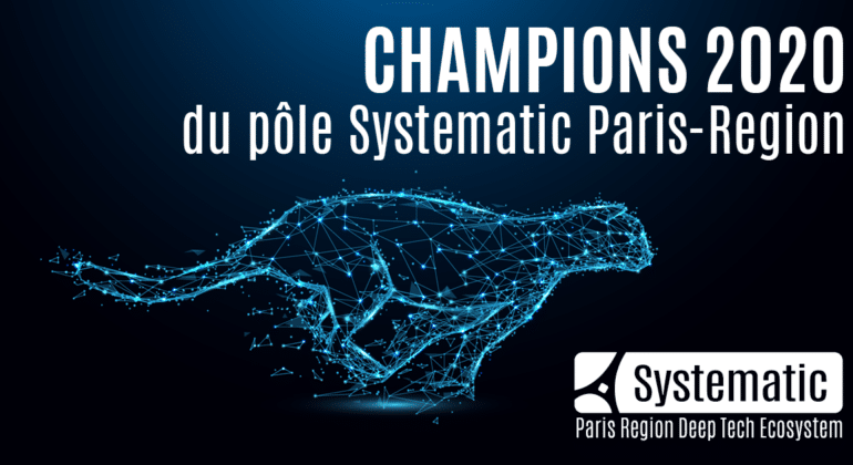 Systematic Paris-Region dévoile ses 5 champions 2020 : AMARISOFT, CENTREON, DATAIKU, DEVERYWARE et OXAND !