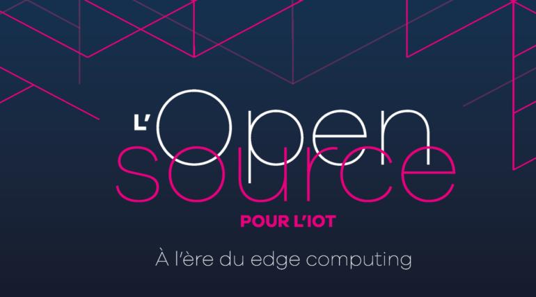 [Hub Open Source] Quelles tendances pour le marché de l'IoT ?