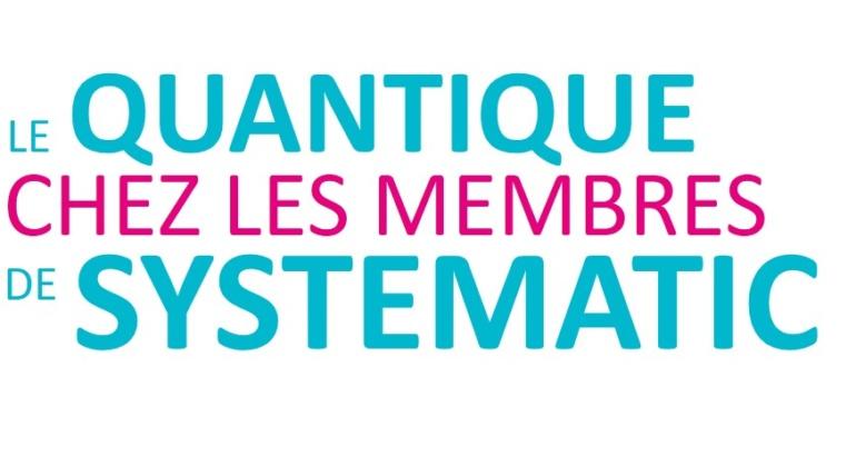 Systematic présente la cartographie quantique de ses membres