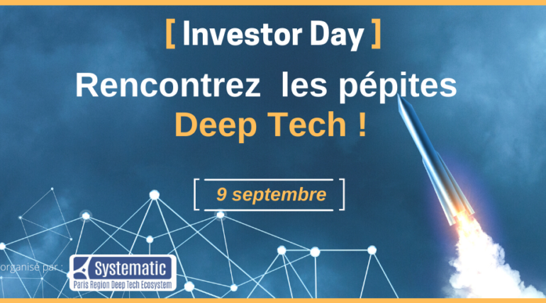 [Save the date] Le 9 septembre prochain – Investor Day Deep tech