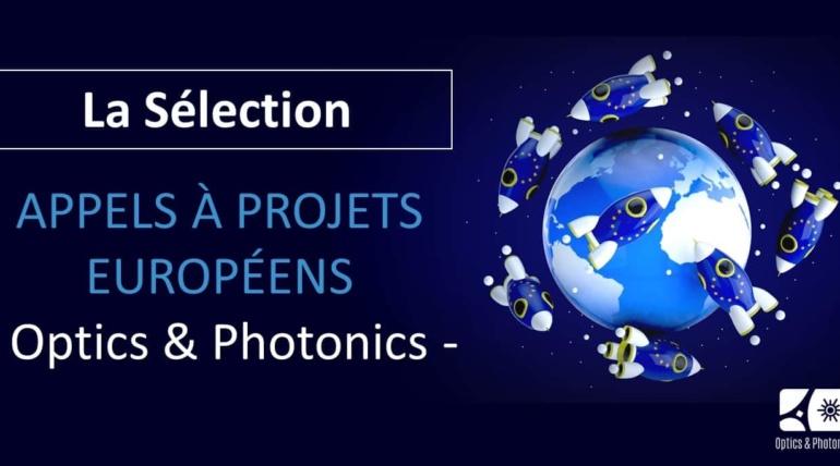 Appels à projets européens Optics & Photonics