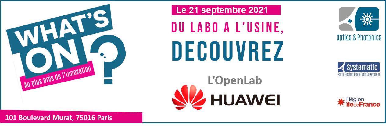 WHAT'S ON Huawei Paris OpenLab