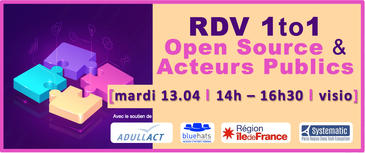 RDV one-to-one Open Source & Acteurs Publics