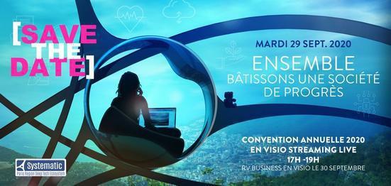 Convention Annuelle Systematic : ENSEMBLE, BATISSONS UNE SOCIETE DE PROGRES !