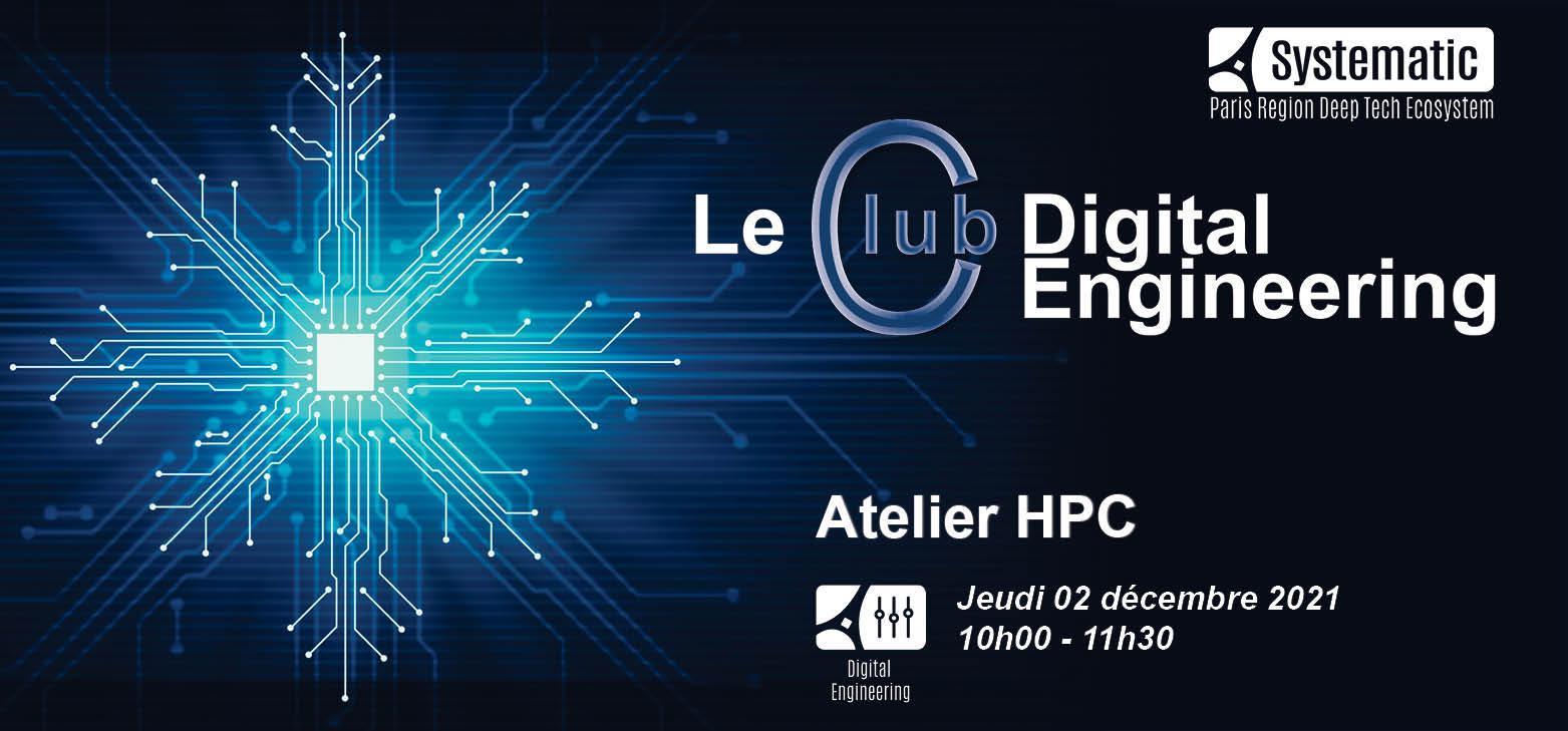 "Le Club Digital Engineering ""HPC"""